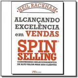 Alcancando excelencia em vendas spin selling: cons - Mbooks