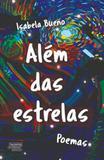 Alem das estrelas - Talentos da literatura brasileira