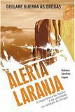 Alerta Laranja - Editora aleluia