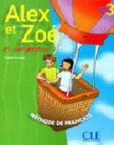 Alex et zoe 3 - cahier dactivites - Cle internacional