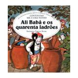 Ali Babá e os quarenta ladrões - Anônimo