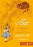 Alice: edição bolso de luxo (Clássicos Zahar) - Aventuras de Alice no País das Maravilhas & Através do Espelho e o que Alice encontrou por lá
