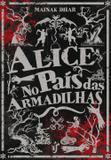 Alice no país das armadilhas - Pode parecer mais uma história de zumbi, mas é uma metáfora instigante de como tendemos a demonizar aquilo que não compreendemos.