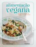 Alimentacao Vegana - 100 Receitas Deliciosas Sem Ingredientes De Origem Ani / Mcconnell - Publifolha ed