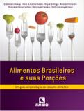 Alimentos brasileiros e suas porcoes / monego - Editora rubio