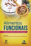 Alimentos Funcionais: Componentes Bioativos E Efeitos Fisiologicos - Editora rubio ltda.