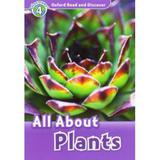 All About Plants - Level 4 - Oxford