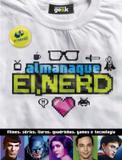 Almanaque ei, nerd - Universo dos livros