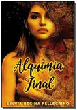 Alquimia final - Autor independente