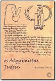 Alquimistas Judeus, Os - Perspectiva