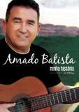 Amado Batista - Minha História - Coletânea - Som livre