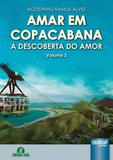 Amar em Copacabana - A Descoberta do Amor - Volume 3 - Juruá