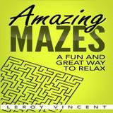 Amazing Mazes - Revival waves of glory books  publishing