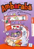Ambaraba 5 - quaderno di lavoro 1 e 2 - Alma edizioni