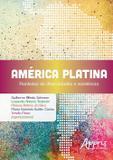 América Platina - Fronteiras de Diversidades e Resistência - Appris