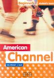 American channel your english beginners students book - Mm publications (sbs)