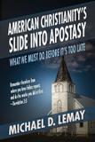 American Christianity's Slide into Apostasy - Life sentence publishing