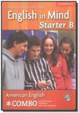 American english in mind starter b (sb/wb/cd) - Cambridge