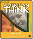 American think 3 wb with online practice - Cambridge