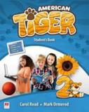 American tiger 2 - students book with workbook pack - first edition - Macmillan do brasil
