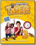 American tiger students book pack-3 - Macmillan