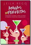 Amigas Imperfeitas - Autentica editora