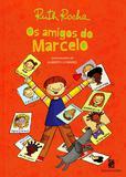 Amigos do Marcelo, Os - Moderna