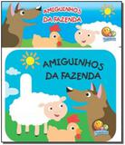 Amiguinhos da Fazenda - Coleção Amiguinhos - Livro de Banho - Todolivro