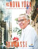 Amo Nova York : 150 endereços para amantes da gastronomia