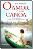 Amor é uma Canoa, O - Leya