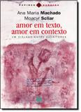 Amor em Texto, Amor em Contexto: um Diálogo Entre Escritores - 7 mares - papirus