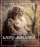 Amor Para Lady Johanna, Um - Universo dos livros
