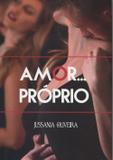 Amor...Próprio - All print
