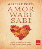 Amor Wabi Sabi - Leya brasil