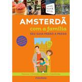 Amsterdã (Inclui atividades e jogos para crianças) - Publifolha