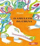Amuleto Da Chuva, O - Escarlate (brinque-book)