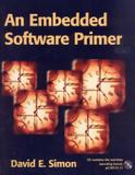 An embedded software primer - with cd - Phe - pearson higher education