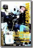 Ana carolina teixeira soares: cineasta brasileira - Imprensa oficial