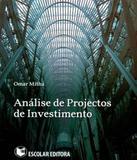 Analise De Projectos De Investimento - Escolar editora