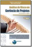 Análise de risco em gerência de projetos - 03Ed/12 - Brasport livros