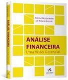 Analise Financeira - Uma Visao Gerencial - Alta books