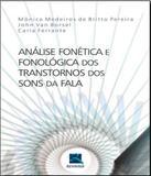 Analise Fonetica E Fonologica Dos Transtornos Dos Sons Da Fala - Revinter