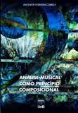 Análise Musical Como Princípio Composicional (Inclui Cd) - Unb