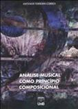 Analise musical como principio composicional - Unb editora
