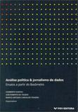 Analise politica e jornalismo de dados - Fgv editora