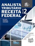 Analista Tributário da Receita Federal - Volume 2 - Alfacon