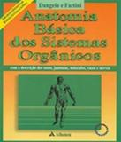 Anatomia Basica Dos Sistemas Organicos - Atheneu