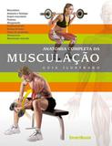 Anatomia completa da musculaçao - Sportbook
