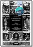 Anatomia da melancolia, a - vol.3 - a segunda part - Ufpr
