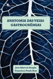 Anatomia das veias gastrocnemias em cadaveres humanos adultos - Paco editorial